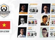 Đội tuyển Overwatch Việt Nam đã bắt đầu chặng đường tới World Cup 2016