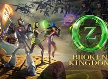 Oz: Broken Kingdom - Nhập vai hành trình khám phá xứ phù thủy Oz