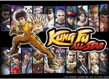 Kung Fu All-Star - Thế giới võ thuật đỉnh cao ngay trên Mobile