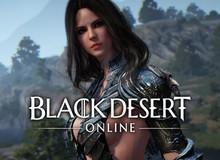 Game thủ Việt đã có thể chiến thoải mái siêu phẩm Black Desert