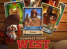 Đánh giá Compass Point: West - Hãy dè chừng kẻ soán ngôi Clash of Clans