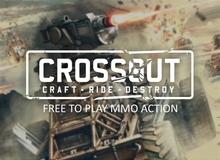 Game online đua xe bắn súng hot Crossout rục rịch thử nghiệm