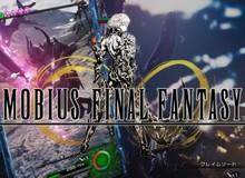 """Mobius Final Fantasy chính thức ấn định ngày """"mang bão"""" ra thế giới"""