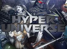 Game MOBA hành động lạ đời Hyper Universe chuẩn bị thử nghiệm lần cuối