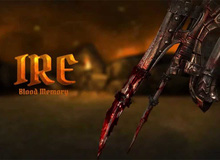Ire:Blood Memory - Game ARPG siêu hardcore mới ra mắt trên mobile