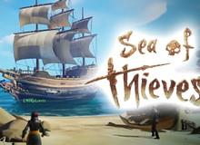Cận cảnh Sea of Thieves - Game online cướp biển cực nhí nhố