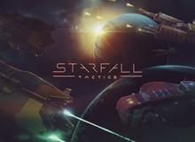 Starfall Tactics - Game chiến thuật vũ trụ sẽ mở cửa vào ngày mai