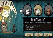 Dự án Việt hóa game sinh tồn đỉnh cao Don't Starve đã khởi động