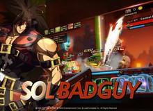 7 nhân vật trong Guilty Gear phiêu lưu trong game mobile đỉnh