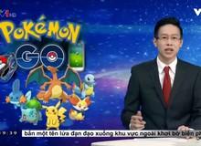 Đài truyền hình Việt Nam cảnh báo tác hại của Pokemon GO