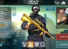 Dead Arena - Game bắn súng mới của NPH VTC chính thức ra mắt ngày 26/8