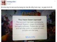 Hàng loạt game thủ Clash of Clans Việt phẫn nộ vì bị khóa acc