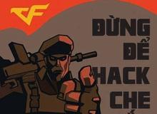"""Choáng với """"thánh"""" săn hack mới trong Đột Kích, tiêu diệt hơn 1000 hacker mỗi tháng"""