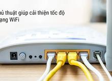 Mẹo đặt bộ phát Wi-fi trong nhà để sóng luôn mạnh, chơi game vi vu