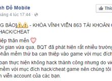 Game online đầu tiên tại Việt Nam mạnh tay trị gần 1.000 gamer VIP chơi Hack
