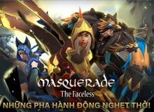 Masquerade: The Faceless - Đỉnh cao mới của game hành động trên Mobile