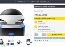 Kính PlayStation VR đầu tiên đã về Việt Nam, giá 19,6 triệu Đồng
