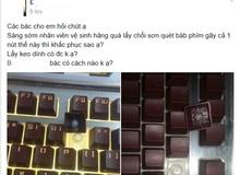 Dở khóc dở cười trước cảnh nhân viên quán net dùng chổi quét gãy văng cả nút bàn phím