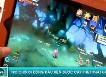 Lần đầu tiên sự kiện ra mắt game online được lên sóng thời sự VTV