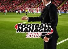 """Football Manager 2017 bị game thủ Trung Quốc ném gạch dữ dội vì không """"Trung hóa"""""""