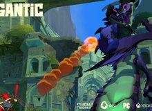 Game hành động Gigantic công bố nhà phát hành, tràn trề cơ hội về Việt Nam