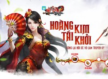 """Big Update """"Hoàng Kim Tái Khởi"""": Võ Lâm Mobile tái hiện chân thực sự khốc liệt của đỉnh cao võ lâm"""