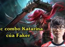 Học combo huyền thoại với Katarina của Faker, giết 20 mạng rank Thách Đấu Hàn Quốc