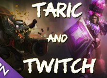 Liên Minh Huyền Thoại: Taric và Twitch sẽ là cặp bài trùng bá đạo nhất phiên bản 6.8 này