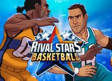 Khi hành động, chiến thuật, thẻ bài kết hợp ra game mobile về... bóng rổ