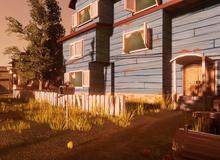 Hello Neighbor: Game kinh dị hứa hẹn khiến bạn cảm thấy bất lực vì không phá đảo nổi
