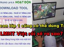 Với chiêu trò mới này, trẻ con lớp 1 cũng có thể sử dụng Tool - Ngày Tàn của LMHT Việt đã đến?