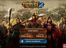 Game Việt Nam Đế 2 chính thức ra mắt, tặng 500 Giftcode