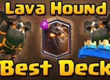 Clash Royale: Deck Lava Hound Lightning dành hơn 5100 Trophies của các TOP game thủ