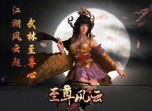 Chí Tôn Phong Vân - Game võ hiệp 3D kiểu đặc trưng Trung Quốc