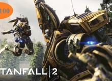 Tổng hợp đánh giá Titanfall 2: Game bắn súng viễn tưởng hay nhất tháng 10