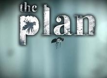 [Cũ mà hay] The Plan: Tưởng không hay nhưng lại hay không tưởng