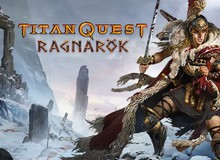 Sau hơn 10 năm, tựa game huyền thoại Titan Quest lại bất ngờ tung ra bản cập nhật mới