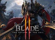 """Blade 2 - ARPG xứ Hàn lại """"đốt mắt"""" game thủ bằng trailer cực khủng"""