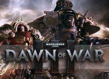 Warhammer 40,000: Dawn of War III công bố ngày phát hành, game thủ sẽ không còn phải chờ đợi lâu