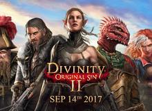 Game nhập vai hot nhất năm 2017 - Divinity: Original Sin 2 công bố ngày phát hành chính thức