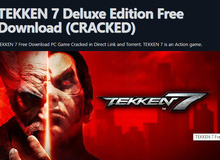 Game hot Tekken 7 bị crack thành công chỉ sau chưa đến 1 tuần: Đắng lòng Denuvo