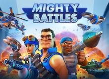 Mighty Battles - Khi huyền thoại Beach Head kết hợp cùng Clash Royale đình đám