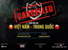 Giải AoE Việt Trung 2017 bất ngờ bị tạm hoãn vô thời hạn
