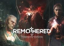Remothered: Tormented Fathers – Cơn ác mông mới với những kẻ tâm thần đã chính thức đặt chân lên Steam
