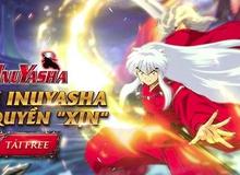 InuYasha Mobile - Điểm sáng của game Manga trên di động tại Việt Nam