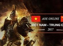 Cập nhật giải AOE Việt Trung 2017: Việt Nam thất thế trên mọi đấu trường