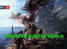 [E3 2017] Monster Hunter World - Bom tấn MMORPG khủng nhất trong năm 2018