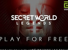 Sợ mọi người không tin, Secret World Legends lại đăng đàn khẳng định sẽ hoàn toàn miễn phí