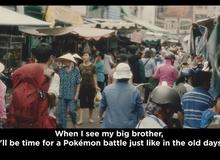 Tự hào khi Việt Nam xuất hiện trong clip quảng cáo game Pokemon mới của Nintendo