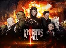 """Game """"lẩu thập cẩm"""" Kinghts Fall mở đăng ký sớm cho game thủ Việt"""